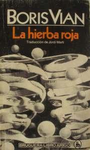 La Hierba Roja Boris Vian 1962